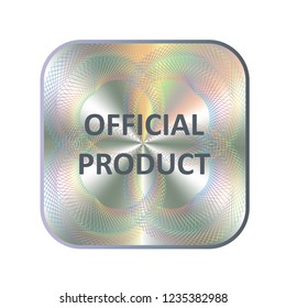Round hologram realistic sticker. Vector element for product quality guarantee