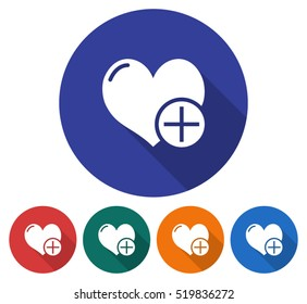 Round icon of heart with plus sign (add to favorites). Flat style illustration with long shadow in five variants background color