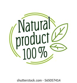 "Round label green stamp ""Natural product 100%"" for packages and shops."