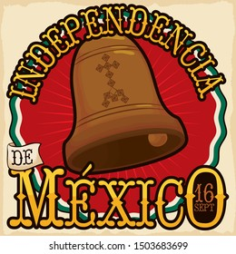 Round label, sign and little scroll with festive design of bell ringing announcing the beginning of Mexican War of Independence and Mexico's Independence Day (written in Spanish) in September 16.