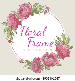 Round peony flower frame. An invitation template for a wedding, anniversary or holiday. Hand drawn vector illustration.