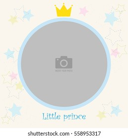Round photo frame for children. With crown on top and background of stars. Template for children photo album or postcard.