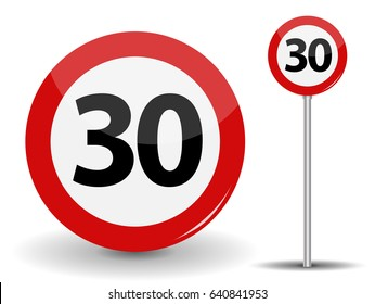 Round Red Road Sign: Speed limit 30 kilometers per hour. Vector Illustration. EPS10