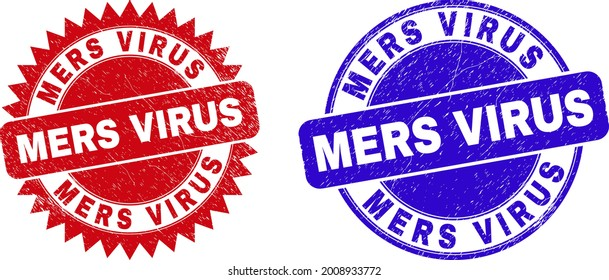Round and rosette MERS VIRUS watermarks. Flat vector distress watermarks with MERS VIRUS phrase inside round and sharp rosette shape, in red and blue colors. Watermarks with grunge surface,