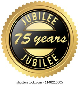 round seal colored black and gold for seventy-five years jubilee