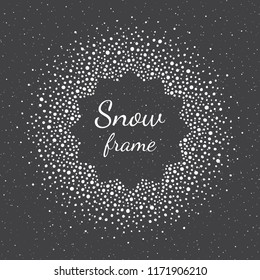 Round snow, snowflakes frame with empty center and spray, splash texture. New Year, Christmas template made of spots, dots, specks, flecks of various size. Circle shape winter abstract background.