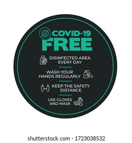 Round sticker for disinfected areas of coronavirus. Covid-19 free zone. Signs for shops, stores, hairdressers, establishments, bars, restaurants ...