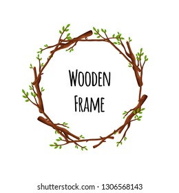 Round wooden frame of branches with green leaves isolated on white background. Circle timbered border with place for text - flat vector illustration