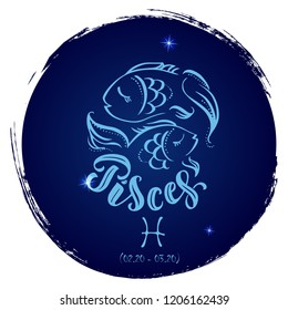 Round zodiac sign Pisces.Vector illustration with hand drawn image and  lettering, part of collection