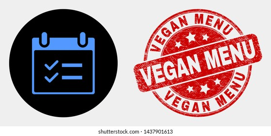 Rounded calendar page tasks icon and Vegan Menu seal stamp. Red rounded distress seal stamp with Vegan Menu caption. Blue calendar page tasks symbol on black circle.