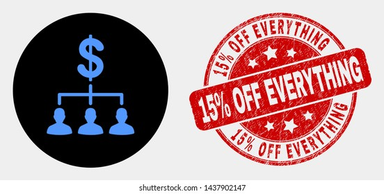 Rounded dollar clients structure icon and 15% Off Everything seal stamp. Red rounded textured seal stamp with 15% Off Everything text. Blue dollar clients structure symbol on black circle.