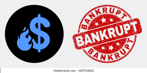 Rounded dollar fire icon and Bankrupt stamp. Red rounded grunge seal stamp with Bankrupt text. Blue dollar fire icon on black circle. Vector composition for dollar fire in flat style.