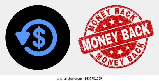 Rounded dollar refund icon and Money Back watermark. Red rounded grunge stamp with Money Back text. Blue dollar refund icon on black circle. Vector combination for dollar refund in flat style.