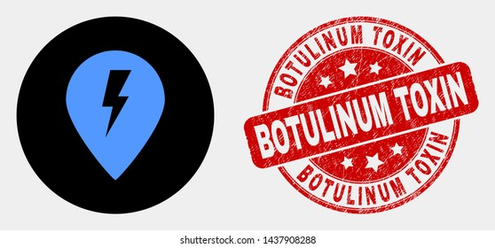 Rounded electric map marker pictogram and Botulinum Toxin seal stamp. Red round distress seal stamp with Botulinum Toxin caption. Blue electric map marker icon on black circle.