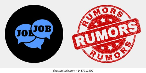 Rounded job forum messages pictogram and Rumors seal stamp. Red rounded textured seal stamp with Rumors caption. Blue job forum messages icon on black circle.