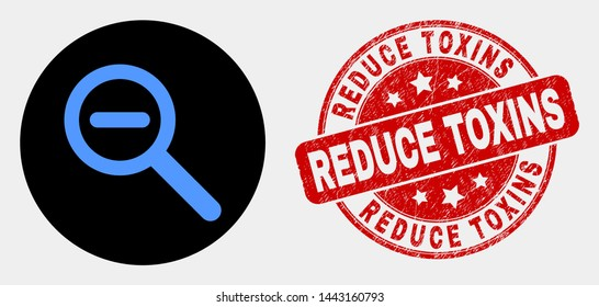 Rounded reduce scale icon and Reduce Toxins seal stamp. Red round scratched seal with Reduce Toxins caption. Blue reduce scale icon on black circle. Vector combination in flat style.