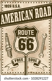 Route 66 poster in vintage style with headline american road vector illustration. Layered, separate grunge textures and text