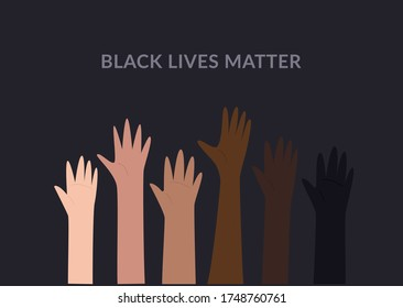 Row of raised hands colored from white to black with Black lives matter slogan. Anti racism and racial equality and tolerance banner. Vector illustration, social media template on dark background.