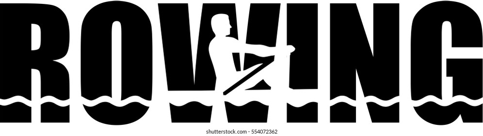Rowing word with cutout