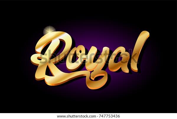 Royal Word Text Logo Gold Golden Stock Vector (Royalty Free) 747753436