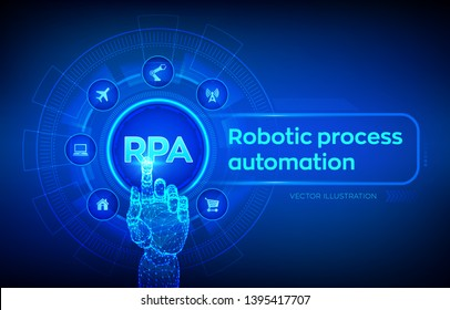 RPA Robotic process automation innovation technology concept on virtual screen. Robotic hand touching digital interface. AI. Artificial intelligence. Machine learning. Vector illustration.