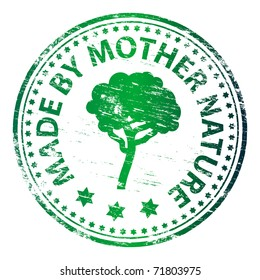 "Rubber stamp illustration showing ""MADE BY MOTHER NATURE"" text"