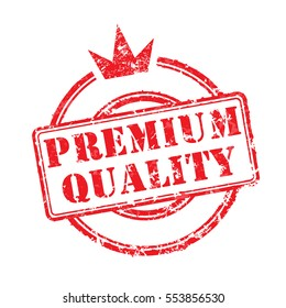 Rubber Stamp Premium Quality with crown. Vector illustration