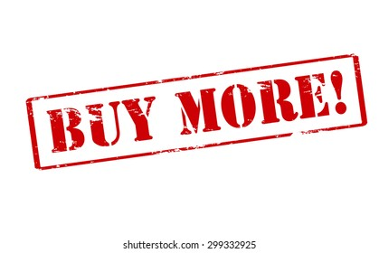Rubber stamp with text buy more inside, vector illustration