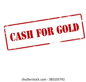 Rubber stamp with text cash for gold inside, vector illustration