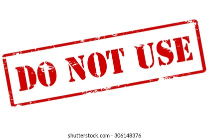 Rubber stamp with text do not use inside, vector illustration