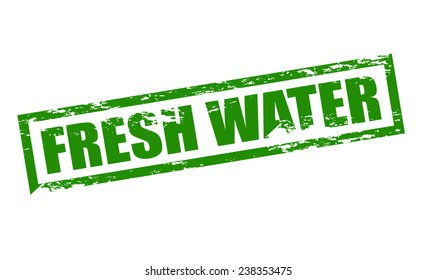 Rubber stamp with text fresh water inside, vector illustration