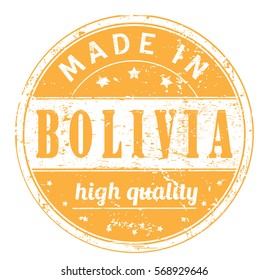 "rubber stamp with text ""made in Bolivia, high quality"" on white, vector illustration"