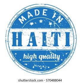 """rubber stamp with text """"made in Haiti, high quality"""" on white, vector illustration"""