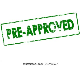 Rubber stamp with text pre approved inside, vector illustration