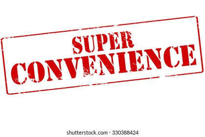Rubber stamp with text super convenience inside, vector illustration