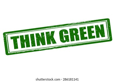 Rubber stamp with text think green inside, vector illustration