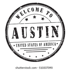 """rubber stamp with text """"welcome to Austin, United States of America"""" on white, vector illustration"""
