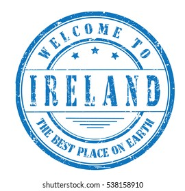 """rubber stamp with text """"welcome to Ireland, the best place on Earth"""" on white, vector illustration"""