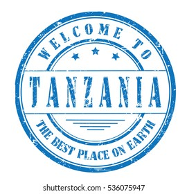 """rubber stamp with text """"welcome to Tanzania, the best place on Earth"""" on white, vector illustration"""