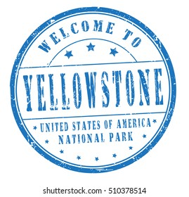 """rubber stamp with text """"welcome to Yellowstone, United States of America, National Park"""" on white, vector illustration"""