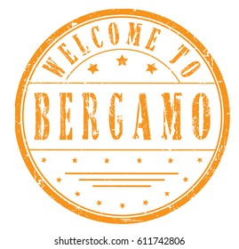 "rubber stamp ""welcome to Bergamo"", vector illustration"