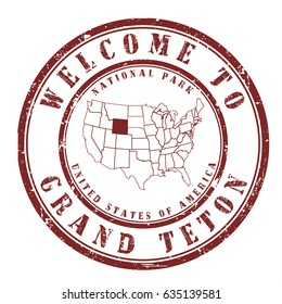 "rubber stamp ""welcome to Grand Teton"", vector illustration"