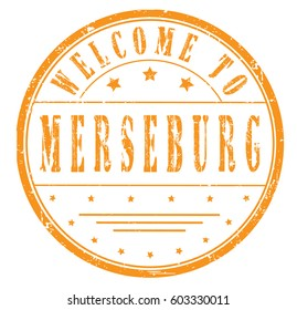"rubber stamp ""welcome to Merseburg"", vector illustration"