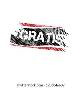 Rubber stamp with word gratis inside.Grunge gratis emblem, label, badge, logo, seal. grunge stamp.Designed for your web site design, logo, app, UI