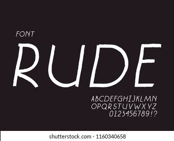 Rude italic font. Vector alphabet letters and numbers. Typeface design.