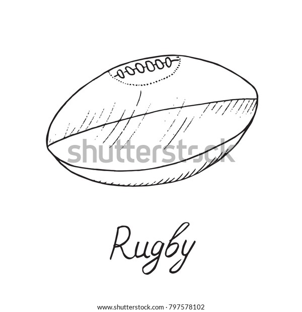 Rugby Ball Hand Drawn Doodle Sketch Stock Vector Royalty Free 797578102