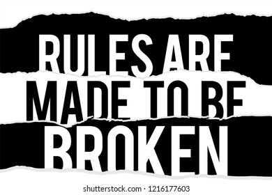 Rules are made to be broken paper cut effect Typography modern Fashion Slogan for T-shirt and apparels graphic vector Print.