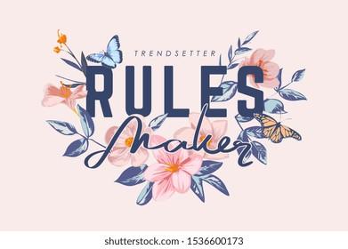 rules maker slogan on vintage flowers background