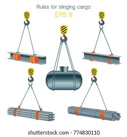 Rules for slinging cargo. Safety at the construction site. Lifting of metal products. Set of vector illustrations on white background
