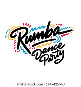 Rumba Dance Party lettering hand drawing design. May be use as a Sign, illustration, logo or poster.